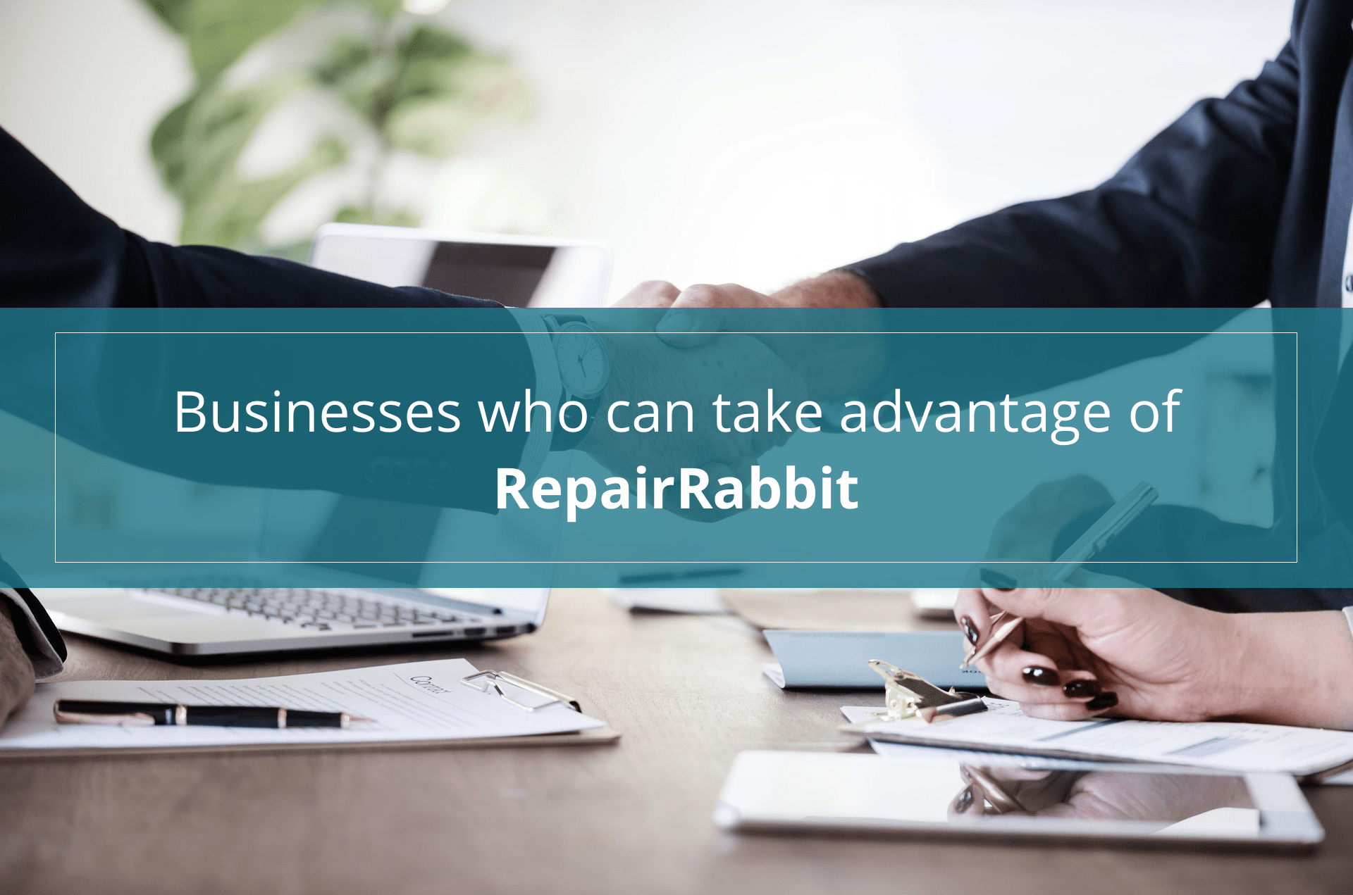 businesses who can take advantage of RepairRabbit software
