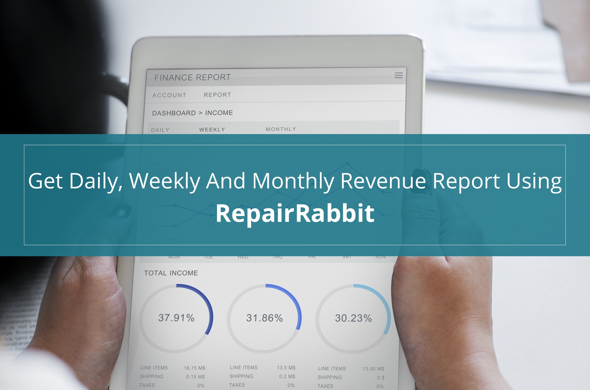 Get Daily Weekly And Monthly Revenue Report Using RepiarRabbit